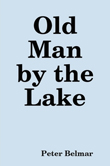 Old Man By The Lake